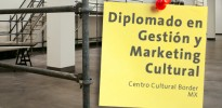 diplomado_2_gestion_marketing_cultural_cc_border_mexico_junio_2014