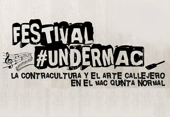 Museo_Arte_Contemporaneo_Sede_Quinta_Normal_Festival-#UNDERMAC_julio_2015